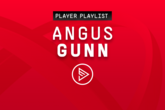 Player Playlists: Angus Gunn