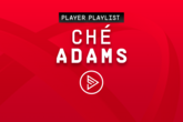 Player Playlists: Ché Adams