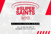 Last chance to nominate your Super Saints of the Year