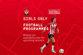 Take part in girls coaching sessions and Soccer Schools